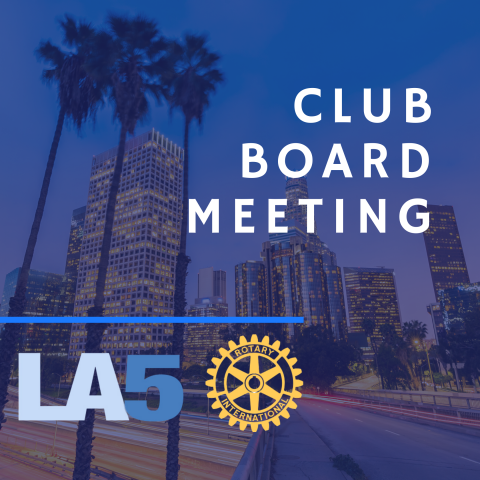 LA5 Board Meeting